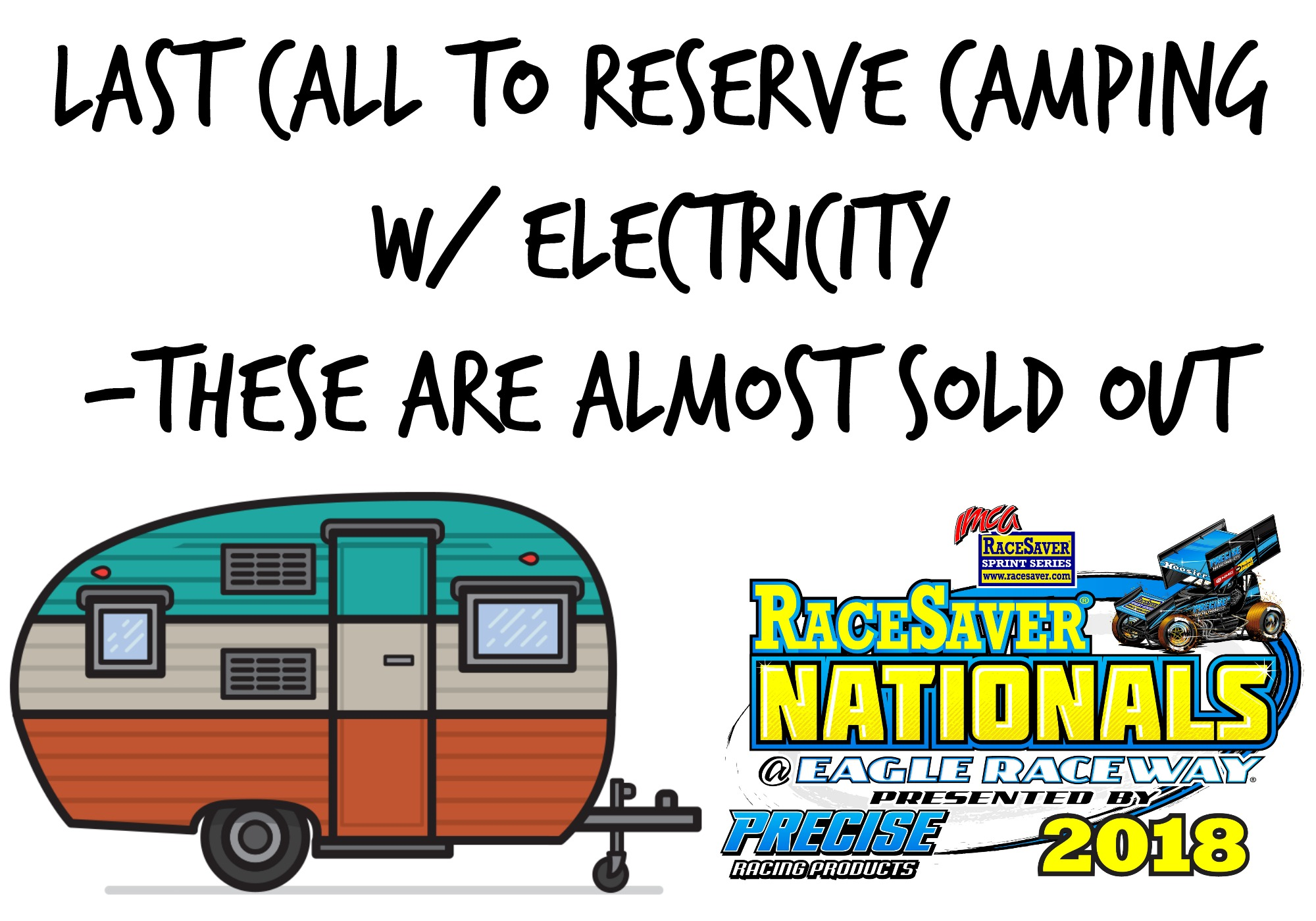 Last Call to get your reserved camping spot for RaceSaver IMCA Sprint Nationals